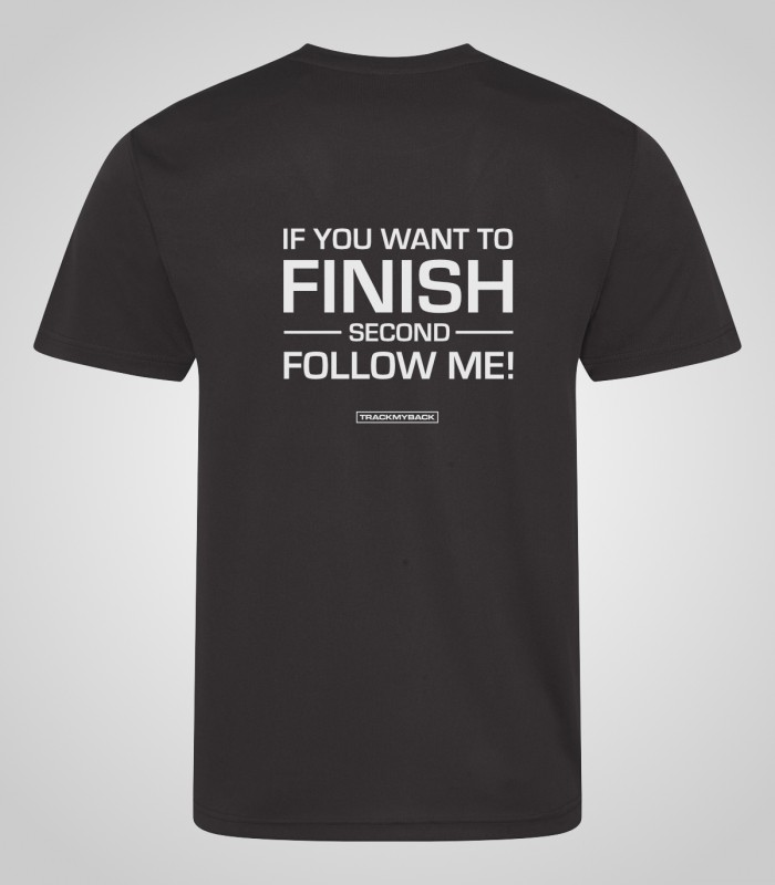 If you want to finish second, follow me!